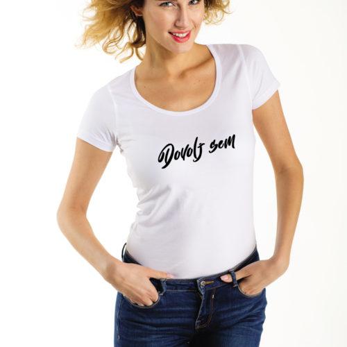 Majica Dovolj sem